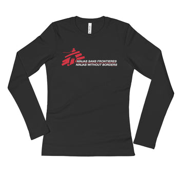 Ninjas without Borders Martial Arts Ninjutsu Fighter Long Sleeve T-Shirt + House Of HaHa Best Cool Funniest Funny Gifts