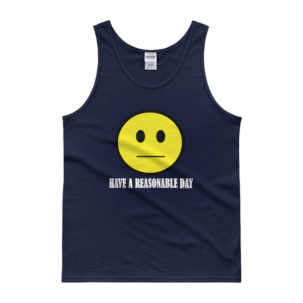 Have A Reasonable Day Men's Tank Top + House Of HaHa Best Cool Funniest Funny Gifts