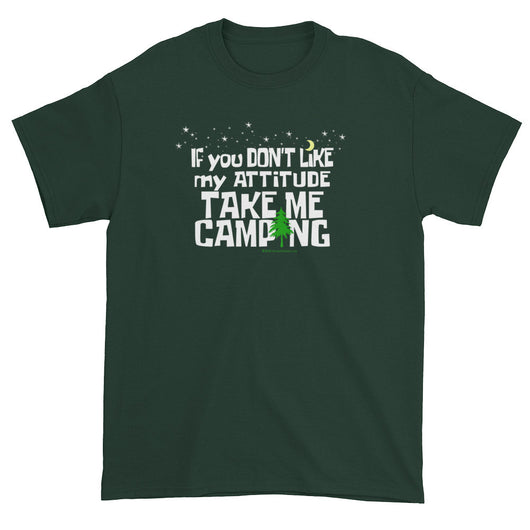If You Don't Like My Attitude Take Me Camping Short Sleeve T-shirt + House Of HaHa