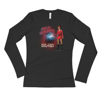 Red Skirts: Ensign Mutai  Ladies' Long Sleeve T-Shirt + House Of HaHa Best Cool Funniest Funny Gifts