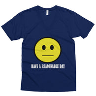 Have A Reasonable Day Men's V-Neck T-Shirt + House Of HaHa Best Cool Funniest Funny T-Shirts