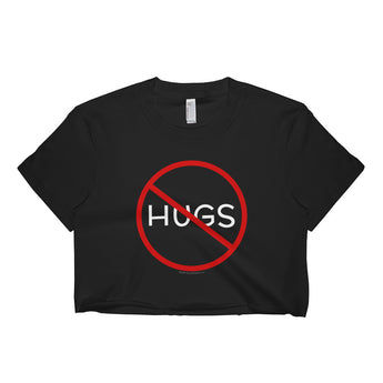 No Hugs Don't Touch Me Introvert Personal Space PSA Short Sleeve Crop Top - Made in USA + House Of HaHa Best Cool Funniest Funny Gifts