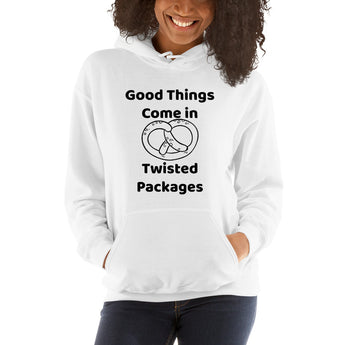 Good Things Come in Twisted Packages Unisex Hoodie + House Of HaHa Best Cool Funniest Funny Gifts