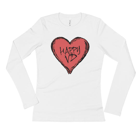 Happy VD Valentines Day Heart STD Holiday Humor Ladies' Long Sleeve T-Shirt + House Of HaHa Best Cool Funniest Funny T-Shirts