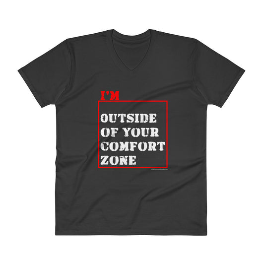 I'm Outside of Your Comfort Zone Non Conformist Men's V-Neck T-Shirt + House Of HaHa