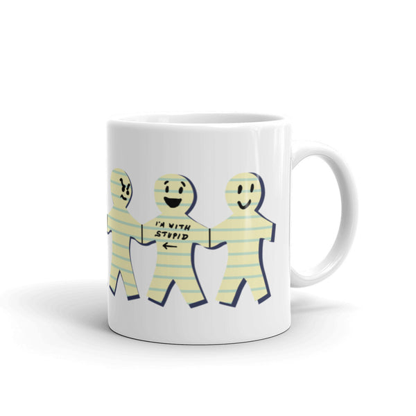 I'm with Stupid Mug + House Of HaHa Best Cool Funniest Funny Gifts