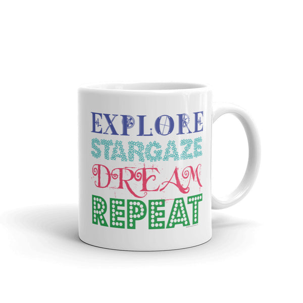Explore Stargaze Dream Repeat Mug + House Of HaHa Best Cool Funniest Funny Gifts