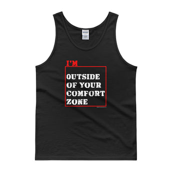 I'm Outside of Your Comfort Zone Non Conformist Tank Top + House Of HaHa Best Cool Funniest Funny Gifts