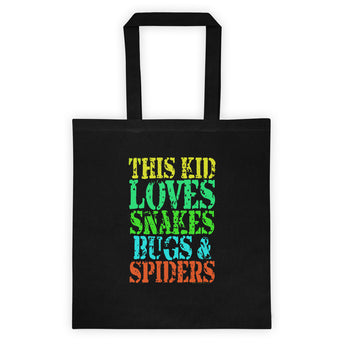 This Kid Loves Snakes Bugs Spiders Creepy Critters Tote Bag + House Of HaHa Best Cool Funniest Funny Gifts