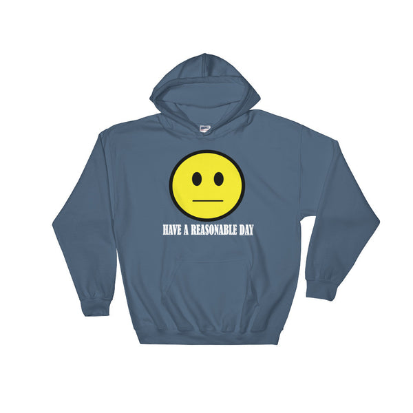 Have A Reasonable Day Men's Heavy Hooded  Hoodie Sweatshirt + House Of HaHa Best Cool Funniest Funny T-Shirts
