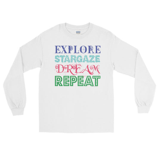 Explore Stargaze Dream Repeat Men's Long Sleeve T-Shirt + House Of HaHa Best Cool Funniest Funny T-Shirts