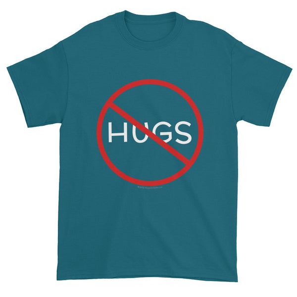 No Hugs Don't Touch Me Introvert Personal Space PSA Short Sleeve T-shirt + House Of HaHa Best Cool Funniest Funny Gifts