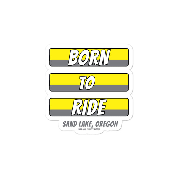 Born to Ride Sand Lake Oregon ATV Bubble-free stickers + House Of HaHa Best Cool Funniest Funny Gifts