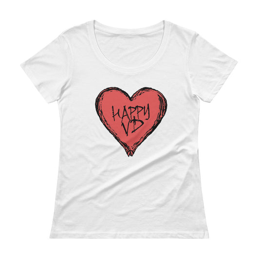 Happy VD Valentines Day Heart STD Holiday Humor Ladies' Scoopneck T-Shirt + House Of HaHa Best Cool Funniest Funny T-Shirts