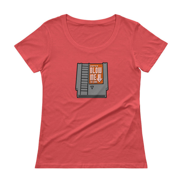 Super Blow Me Nintendo Cartridge Parody Ladies' Scoopneck T-Shirt + House Of HaHa Best Cool Funniest Funny Gifts