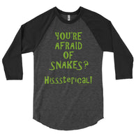 You're Afraid of Snakes? Funny Herpetology Herper 3/4 Sleeve Raglan Baseball Tee Shirt + House Of HaHa Best Cool Funniest Funny Gifts