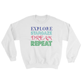 Explore Stargaze Dream Repeat Sweatshirt + House Of HaHa Best Cool Funniest Funny Gifts
