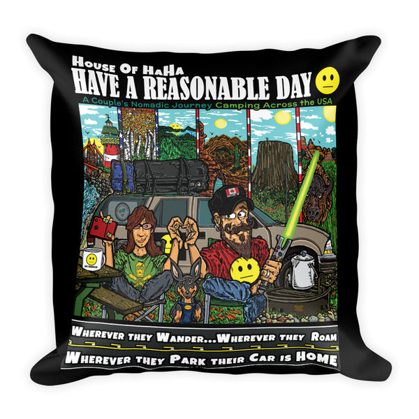 Have A Reasonable Day Camping Across America Square Pillow by Aaron Gardy + House Of HaHa Best Cool Funniest Funny T-Shirts
