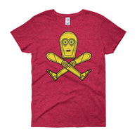 Droid Skull Crossbones Star Wars Pirate Rebels C3PO Parody Women's short sleeve t-shirt + House Of HaHa Best Cool Funniest Funny T-Shirts