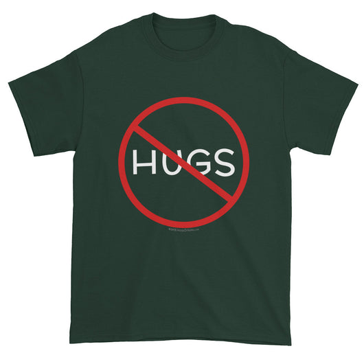 No Hugs Don't Touch Me Introvert Personal Space PSA Short Sleeve T-shirt + House Of HaHa Best Cool Funniest Funny T-Shirts