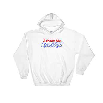 I Drank the Kewl Aid Psychedelic LSD Heavy Hooded Hoodie Sweatshirt + House Of HaHa Best Cool Funniest Funny Gifts