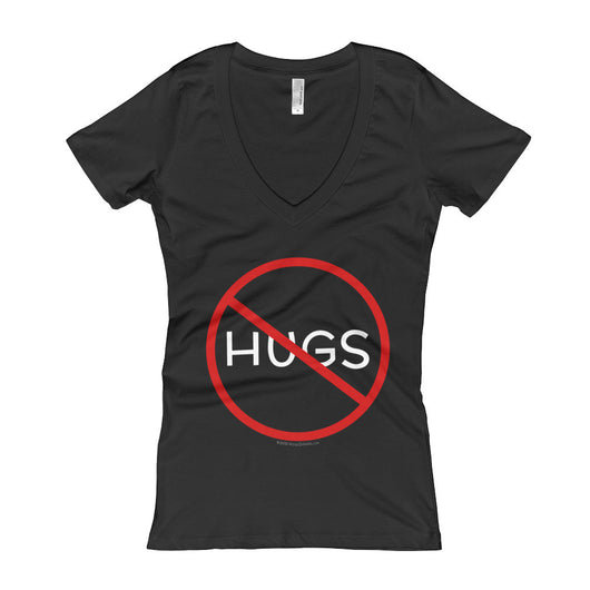 No Hugs Don't Touch Me Introvert Personal Space PSA Women's V-Neck T-Shirt + House Of HaHa