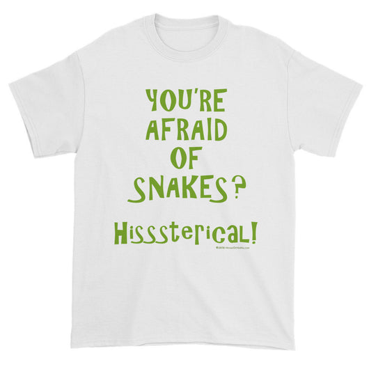 You're Afraid of Snakes? Funny Herpetology Herper Men's Short Sleeve T-shirt + House Of HaHa