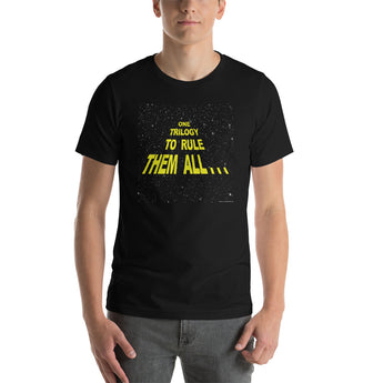 One Trilogy To Rule Them All T-Shirt + House Of HaHa Best Cool Funniest Funny Gifts