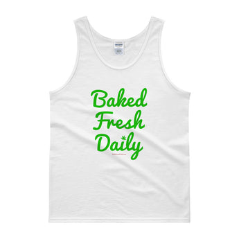 Baked Fresh Daily Men's Cannabis Tank Top + House Of HaHa Best Cool Funniest Funny Gifts