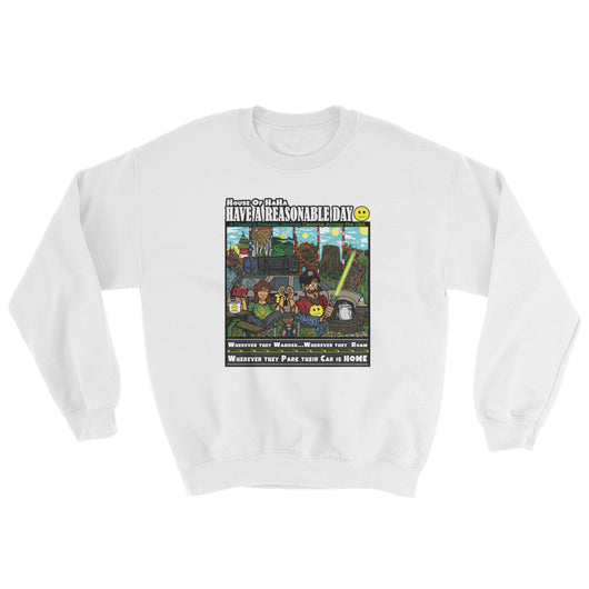 Have A Reasonable Day Camping Across America Sweatshirt by Aaron Gardy + House Of HaHa Best Cool Funniest Funny T-Shirts
