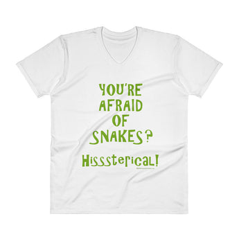 You're Afraid of Snakes? Funny Herpetology Herper Men's V-Neck T-Shirt + House Of HaHa Best Cool Funniest Funny Gifts