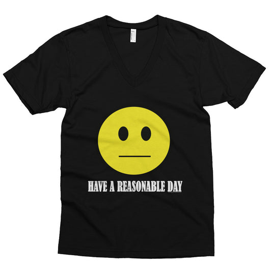 Have A Reasonable Day Men's V-Neck T-Shirt + House Of HaHa