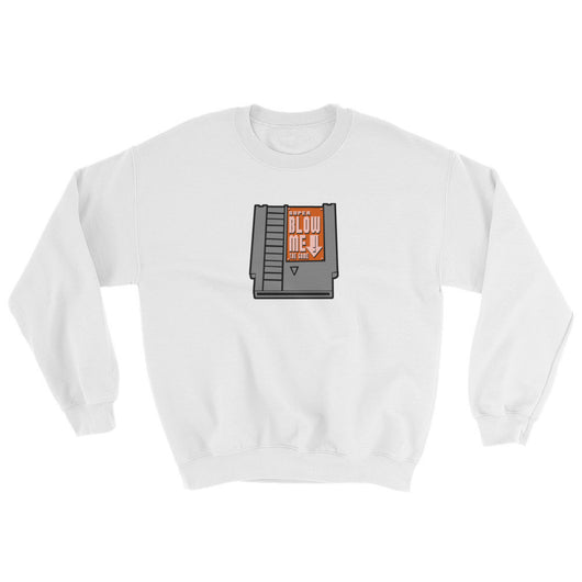 Super Blow Me Nintendo Cartridge Parody Sweatshirt + House Of HaHa Best Cool Funniest Funny T-Shirts