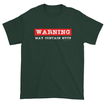 Warning: May Contain Nuts Men's Short Sleeve T-Shirt + House Of HaHa Best Cool Funniest Funny Gifts
