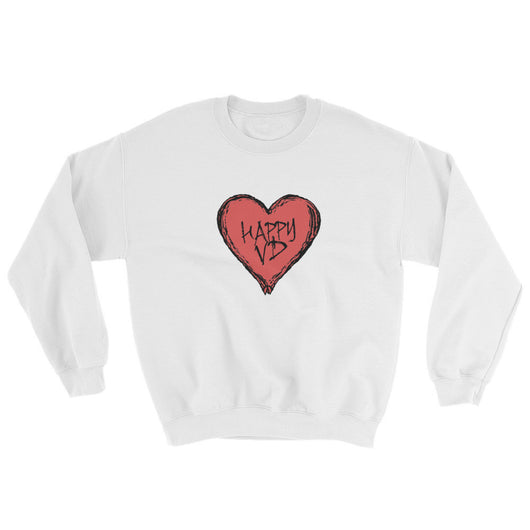 Happy VD Valentines Day Heart STD Holiday Humor Sweatshirt + House Of HaHa Best Cool Funniest Funny T-Shirts