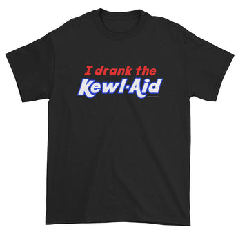 I Drank the Kewl Aid Psychedelic LSD Men's Short sleeve t-shirt + House Of HaHa Best Cool Funniest Funny Gifts