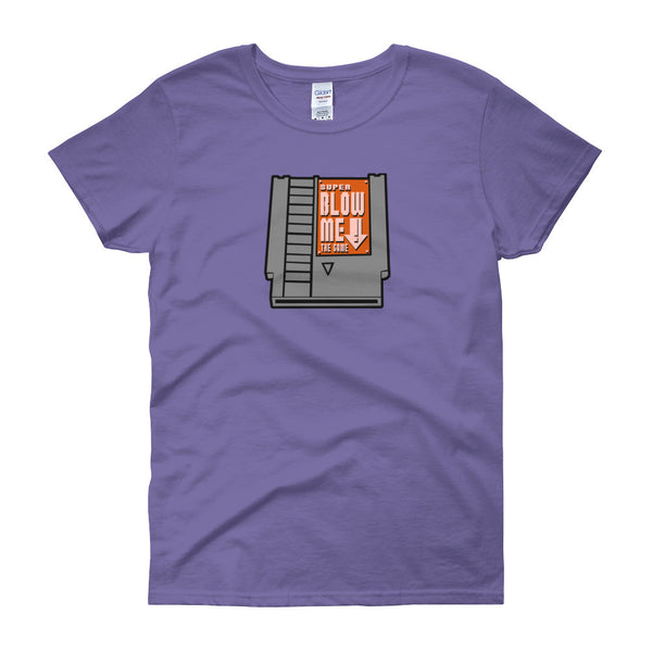 Super Blow Me Nintendo Cartridge Advice Parody Women's Short Sleeve T-shirt + House Of HaHa