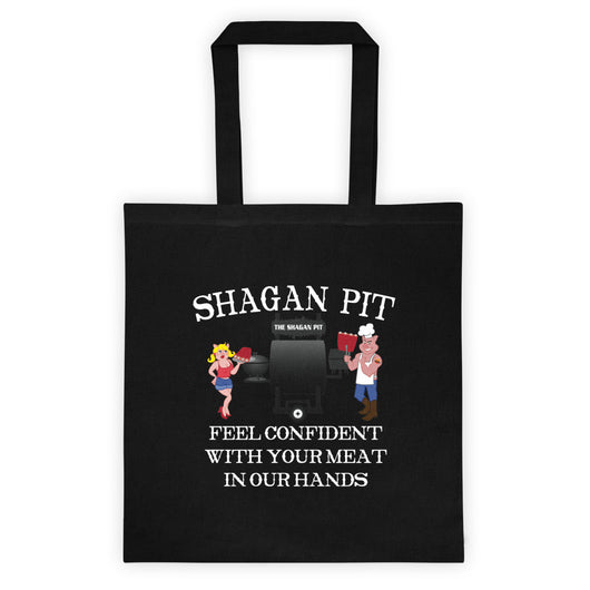 Shagan Pit Feel Confidente with Your Meat in our Hands Tote Bag + House Of HaHa