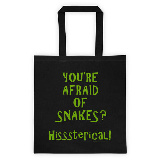 You're Afraid of Snakes? Hisssterical! Funny Herpetology Herper Double Sided Print Tote bag + House Of HaHa