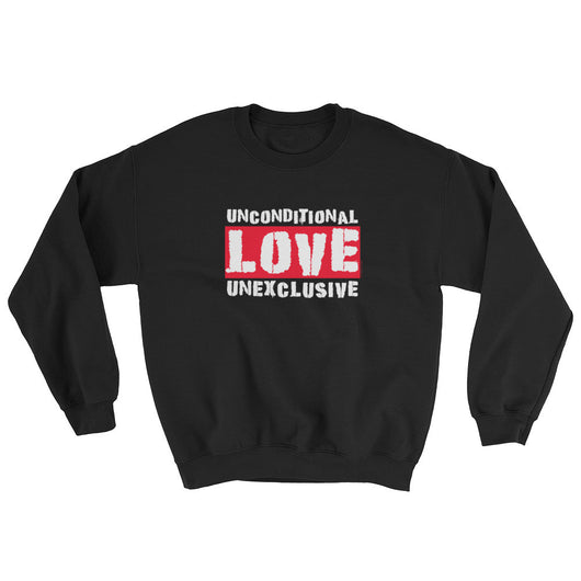 Unconditional Love Unexclusive Family Unity Peace Sweatshirt + House Of HaHa