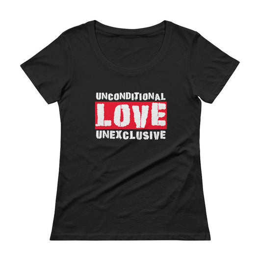 Unconditional Love Unexclusive Family Unity Peace Ladies' Scoopneck T-Shirt + House Of HaHa