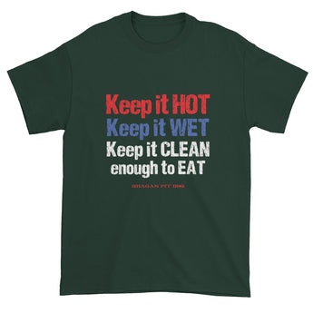 Keep it HOT Keep it WET Keep it CLEAN enough to EAT Men's Short Sleeve BBQ Humor T-Shirt + House Of HaHa Best Cool Funniest Funny Gifts
