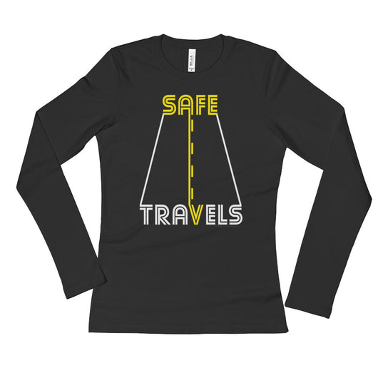 Safe Travels Vacation Road Trip Highway Driving Ladies' Long Sleeve T-Shirt + House Of HaHa