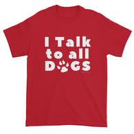 I Talk to DOGS Cute Pet Animal Lover Cool Dog Person Mens Short Sleeve T-Shirt by Melody Gardy + House Of HaHa Best Cool Funniest Funny Gifts