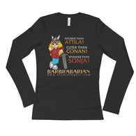 Barbrabarian Ladies' Long Sleeve T-Shirt + House Of HaHa Best Cool Funniest Funny Gifts