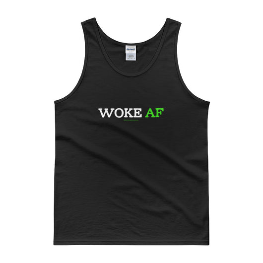 Woke AF Social Justice Racism Awareness Cool Slang Men's Tank Top + House Of HaHa