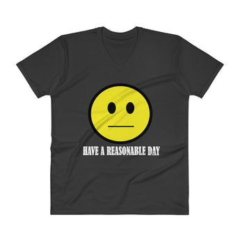 Have A Reasonable Day Men's V-Neck T-Shirt - House Of HaHa