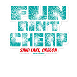 Fun Ain't Cheap Sand Lake Oregon Dunes ATV Vinyl Stickers + House Of HaHa Best Cool Funniest Funny Gifts