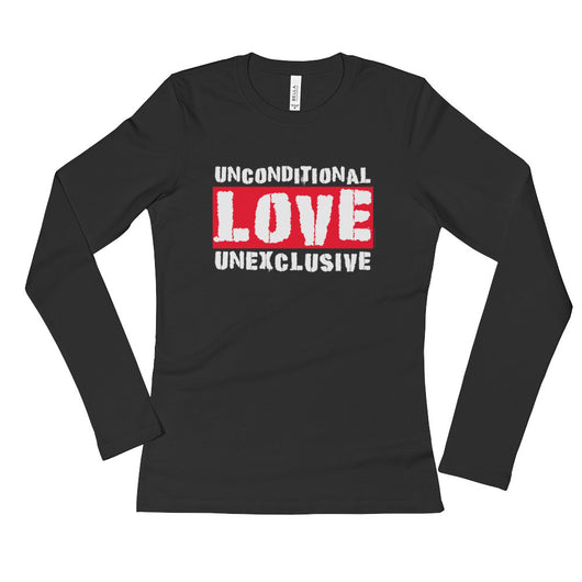 Unconditional Love Unexclusive Family Unity Peace Ladies' Long Sleeve T-Shirt + House Of HaHa Best Cool Funniest Funny T-Shirts