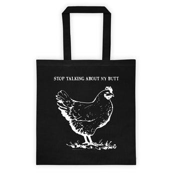 Guess What? Stop Talking about My Chicken Butt Double Sided Print Tote Bag + House Of HaHa Best Cool Funniest Funny Gifts